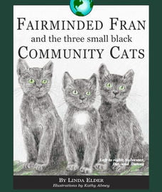 Fairminded Fran and the Three Small Back Community Cats Book Cover
